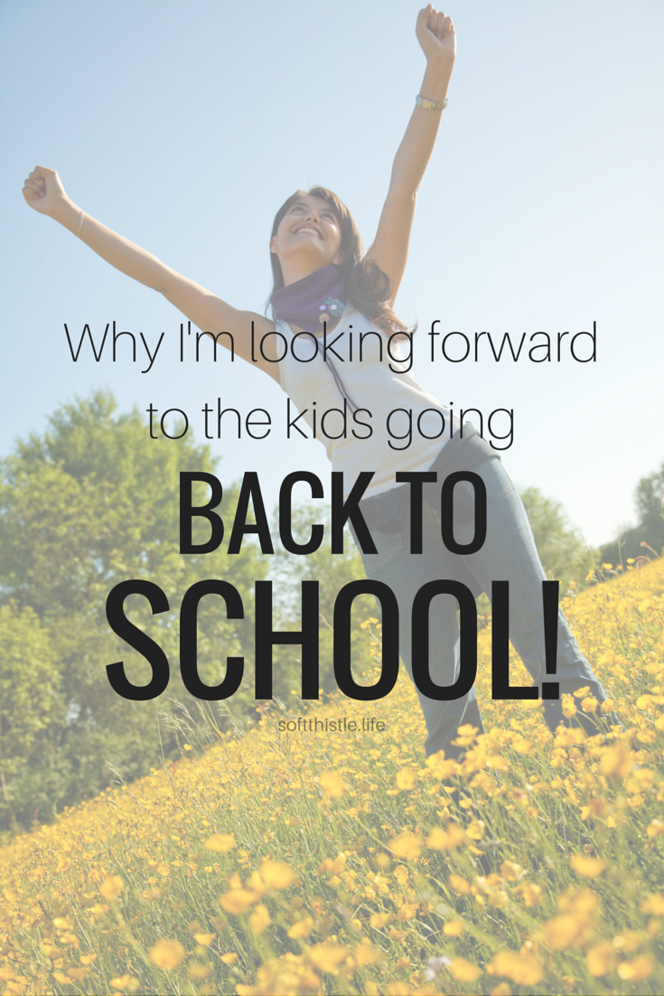 Ten reasons why I'm looking forward to the kids going back to school!
