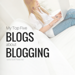 top five blogs about blogging