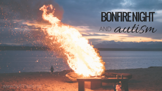 Bonfire Night and Autism