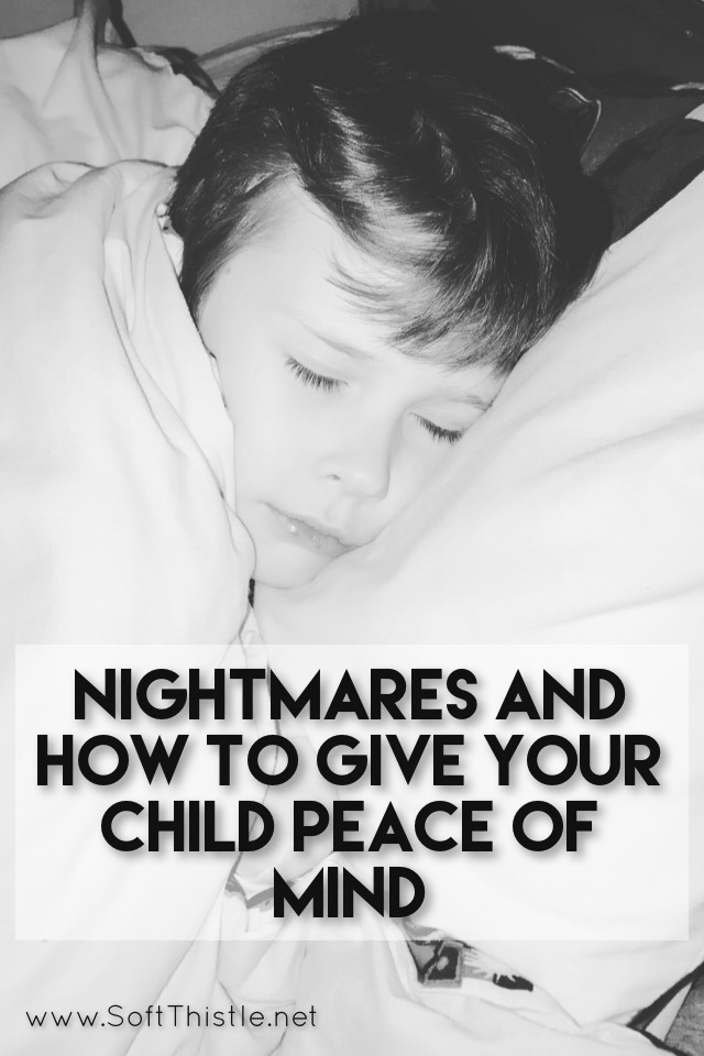 Nightmares and How to Give Your Child Peace of Mind