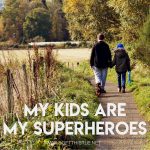 my-kids-are-my-superheroes