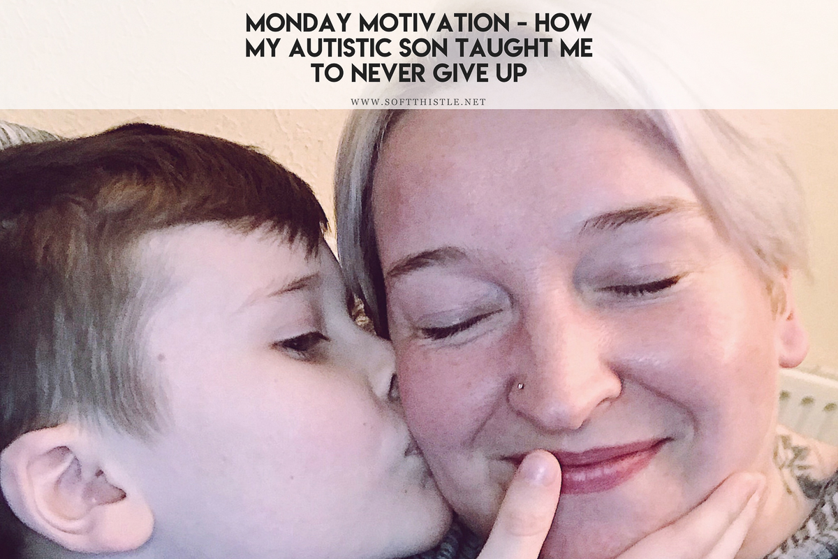 Monday Motivation – How my Autistic Son Taught Me to Never Give Up