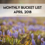 softthistle life's monthly bucket list_ April 2018
